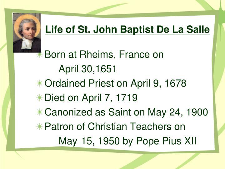 Life of St. John Baptist De La Salle