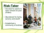 risk taker
