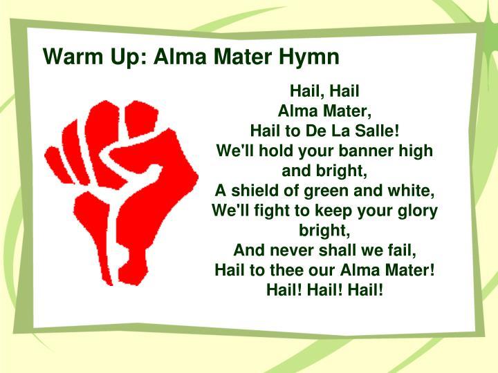 Warm Up: Alma Mater Hymn