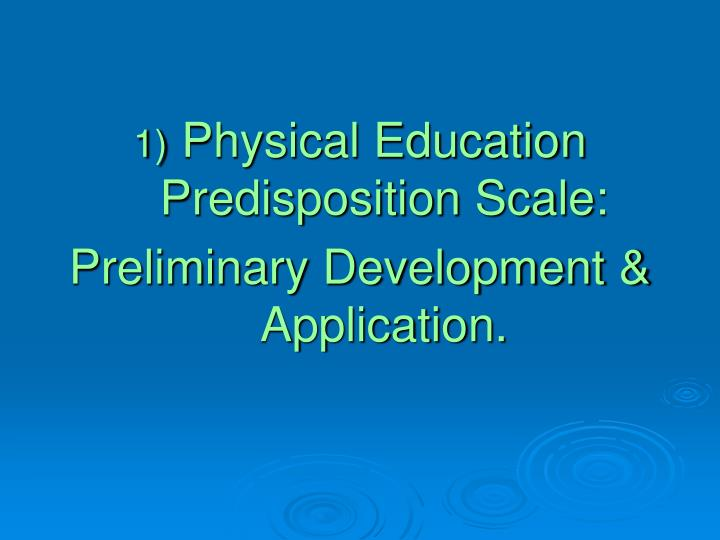 Physical Education Predisposition Scale:
