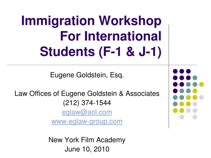 Immigration workshop for international students f 1 j 1