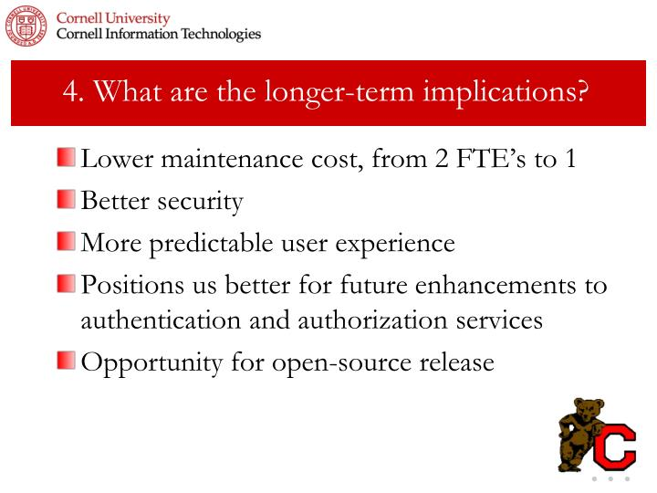 4. What are the longer-term implications?