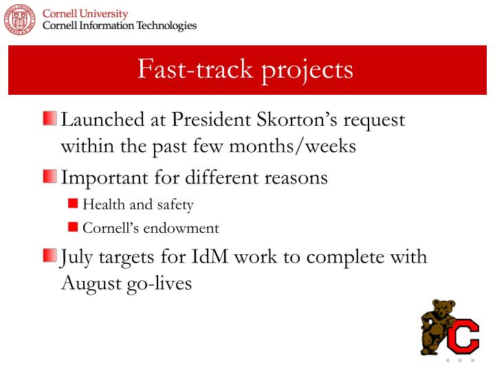 Fast-track projects