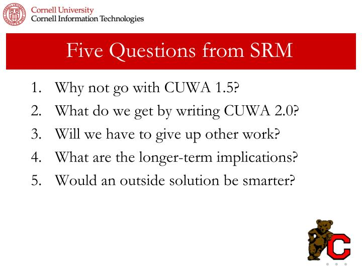 Five Questions from SRM