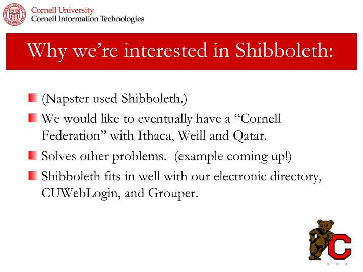 Why we're interested in Shibboleth: