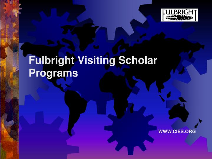 Fulbright Visiting Scholar Programs