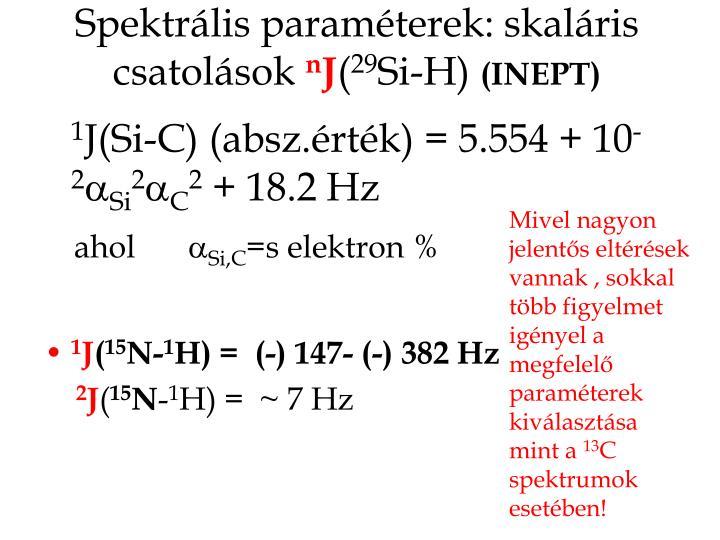 Spektrális paraméterek: skaláris csatolások