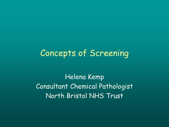 Concepts of Screening