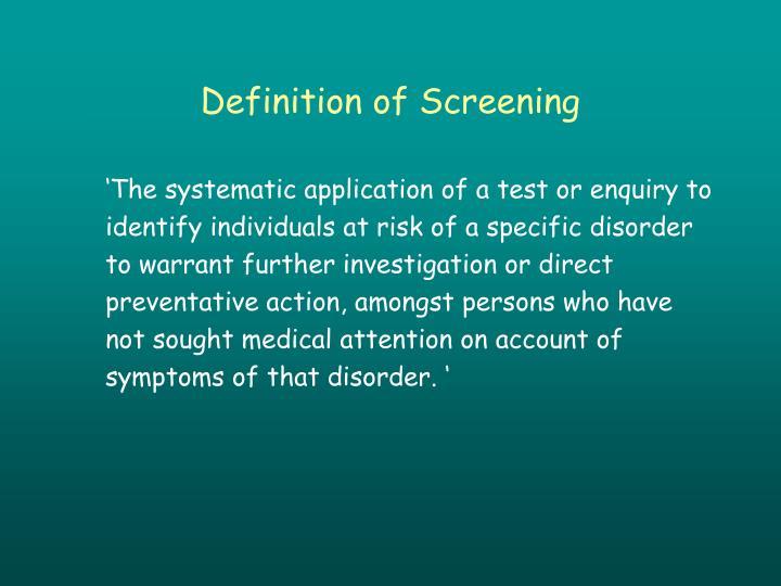 Definition of Screening