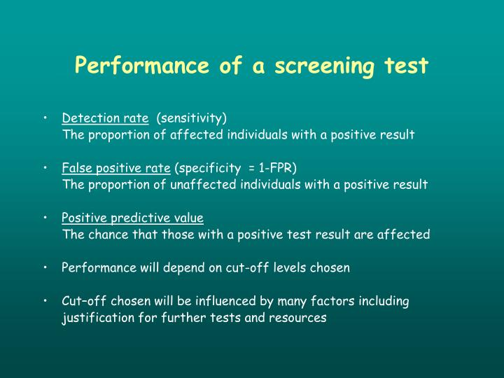 Performance of a screening test