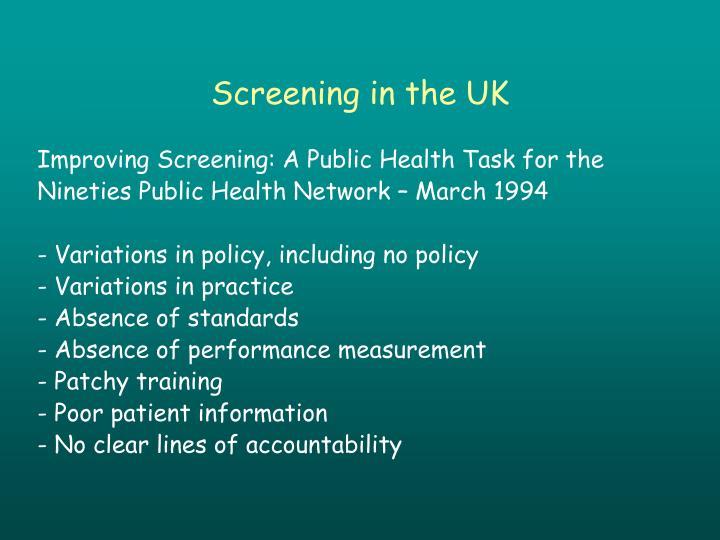 Screening in the UK