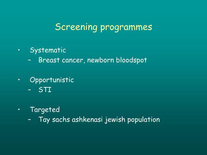 Screening programmes