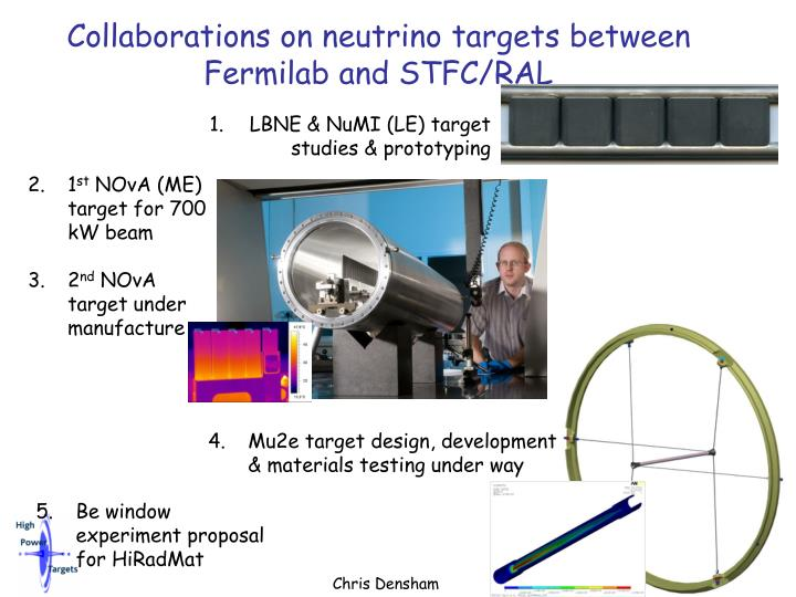 Collaborations on neutrino targets between fermilab and stfc ral