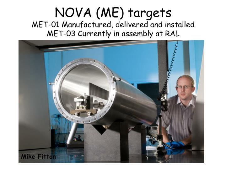 NOVA (ME) targets