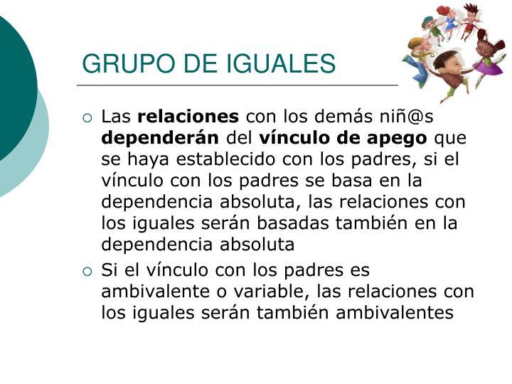GRUPO DE IGUALES