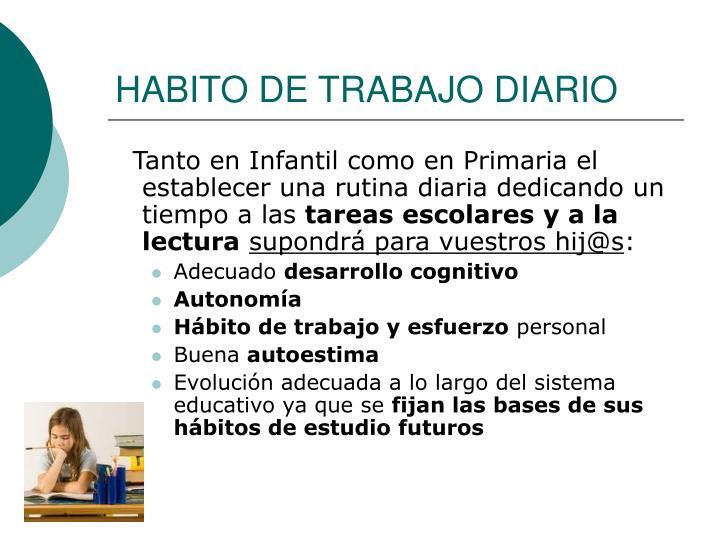 HABITO DE TRABAJO DIARIO