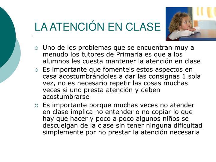 LA ATENCIÓN EN CLASE