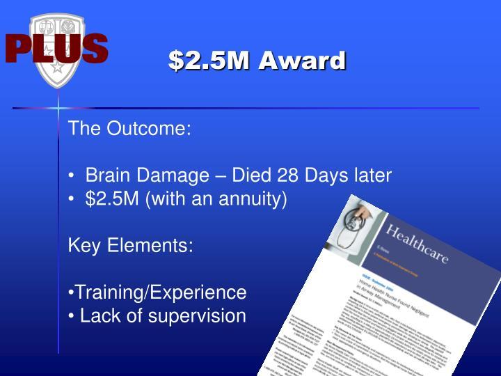 $2.5M Award