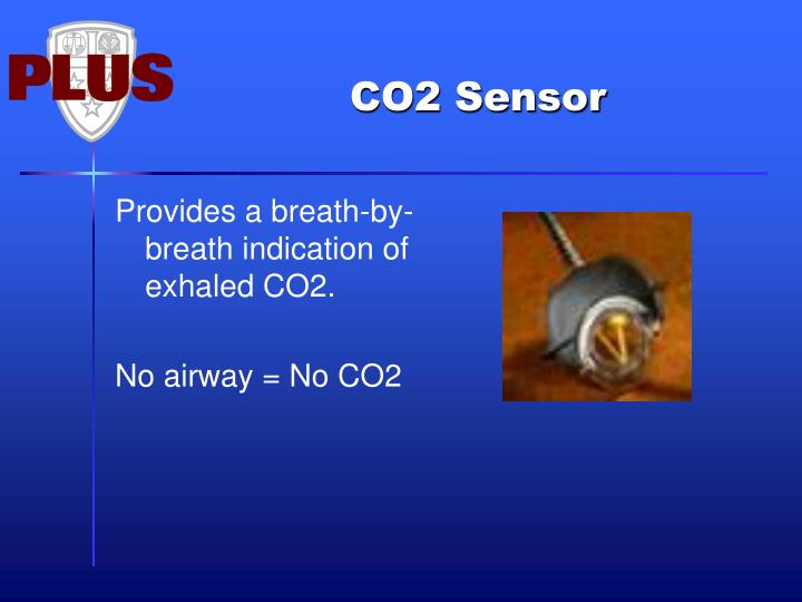 Provides a breath-by-breath indication of exhaled CO2.