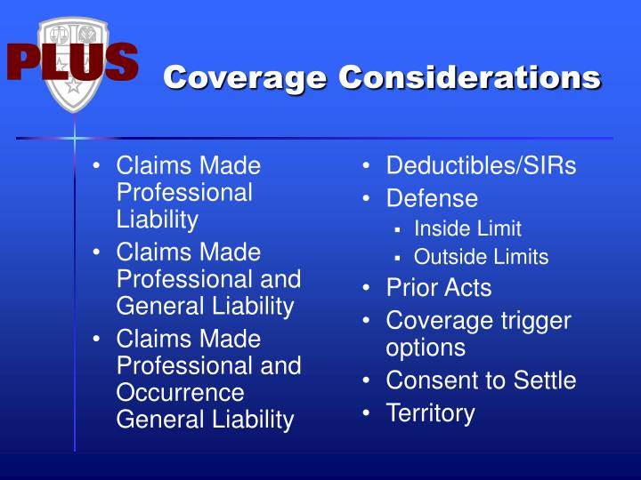 Claims Made Professional Liability