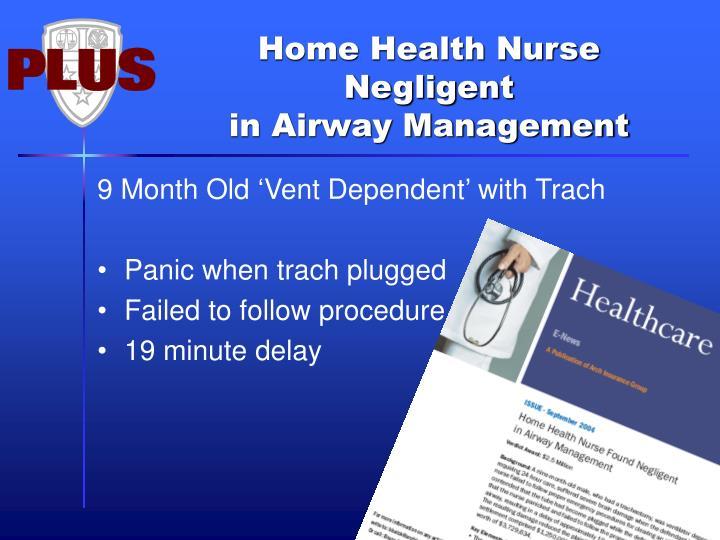 Home Health Nurse Negligent