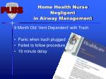 home health nurse negligent in airway management