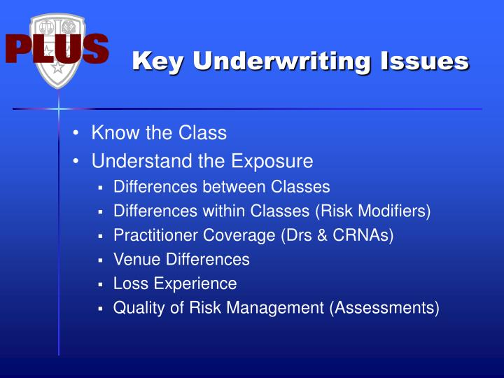 Key Underwriting Issues