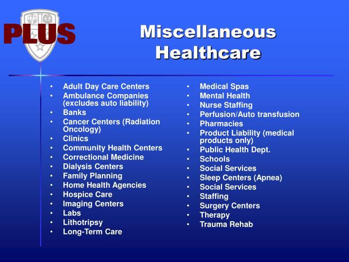 Miscellaneous Healthcare