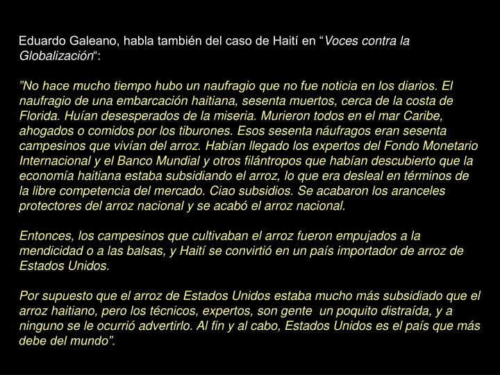 "Eduardo Galeano, habla también del caso de Haití en """