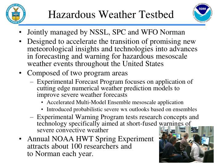 Hazardous Weather Testbed