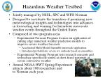 hazardous weather testbed