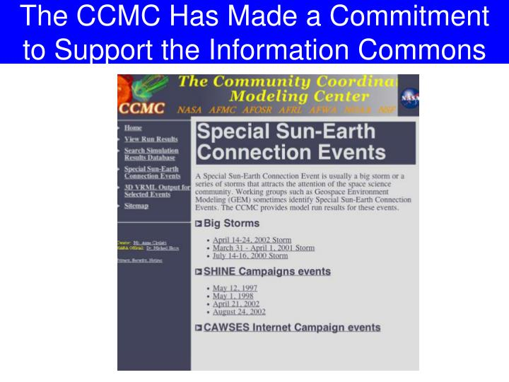 The CCMC Has Made a Commitment to Support the Information Commons
