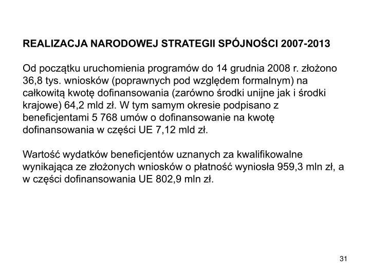 REALIZACJA NARODOWEJ STRATEGII SPÓJNOŚCI 2007-2013