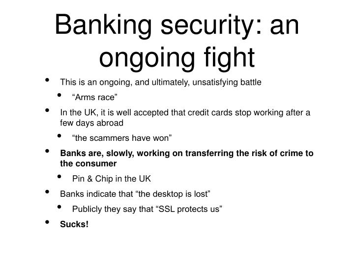Banking security: an ongoing fight