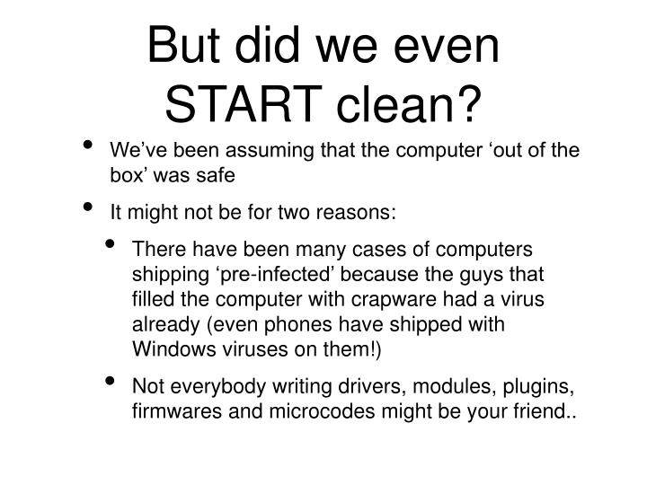 But did we even START clean?