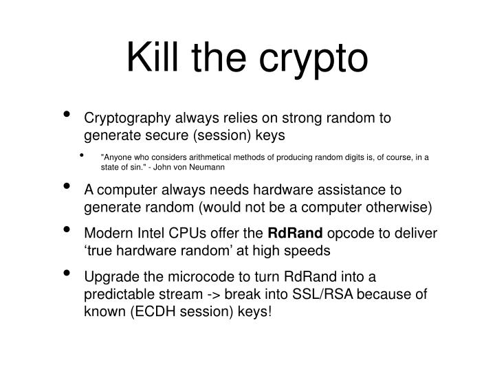 Kill the crypto