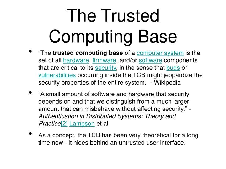 The Trusted Computing Base