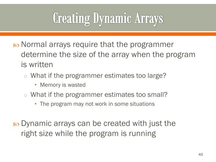 Creating Dynamic Arrays