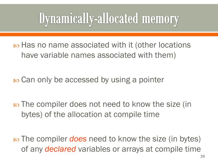 Dynamically-allocated memory