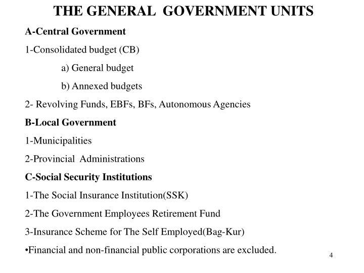 THE GENERAL  GOVERNMENT UNITS