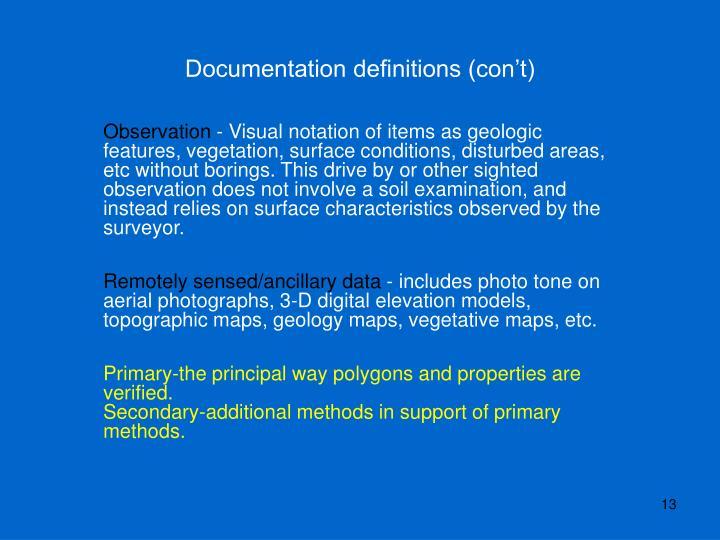 Documentation definitions (con't)