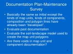 documentation plan maintenance survey