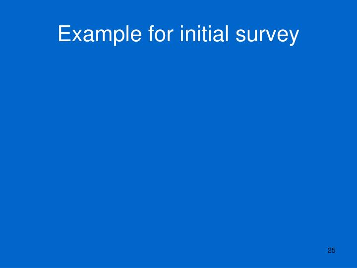 Example for initial survey