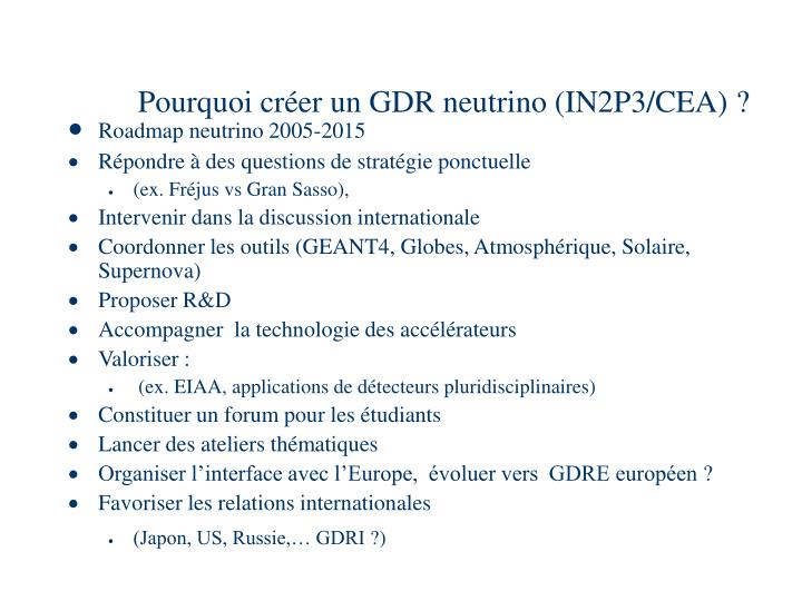 Pourquoi cr er un gdr neutrino in2p3 cea