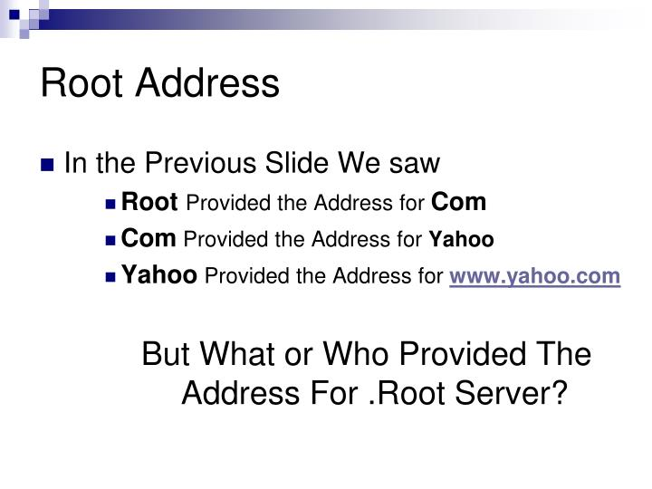 Root Address