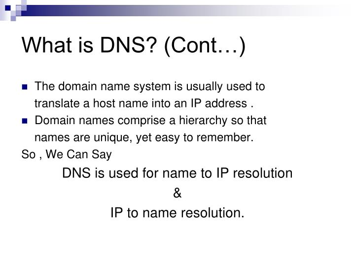 What is DNS? (Cont…)