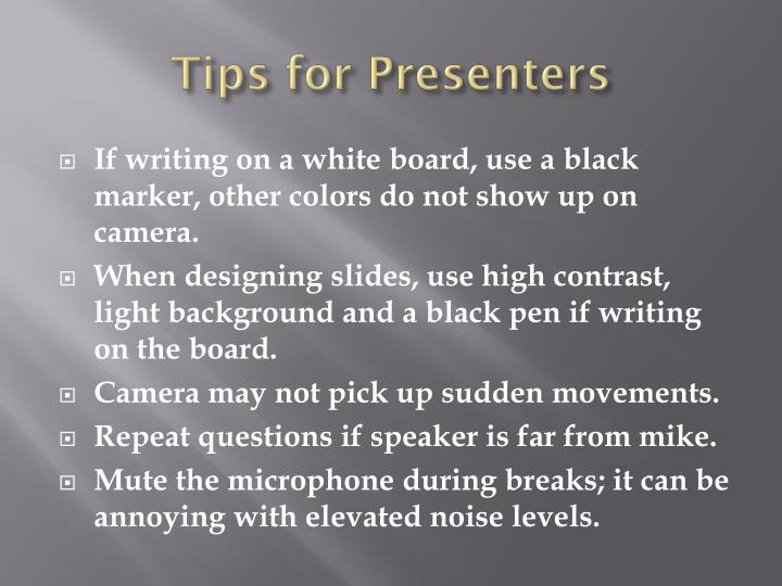 Tips for Presenters