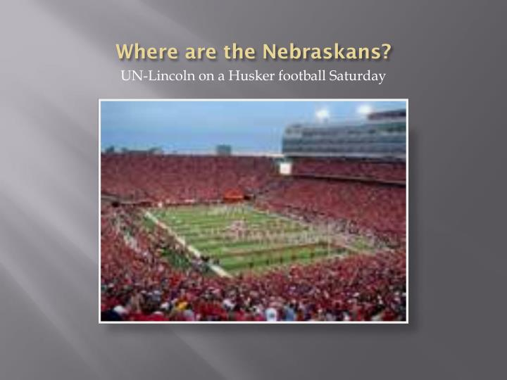 Where are the nebraskans