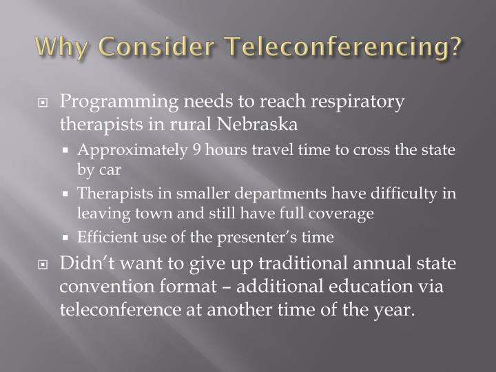 Why Consider Teleconferencing?