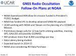 gnss radio occultation follow on plans at noaa